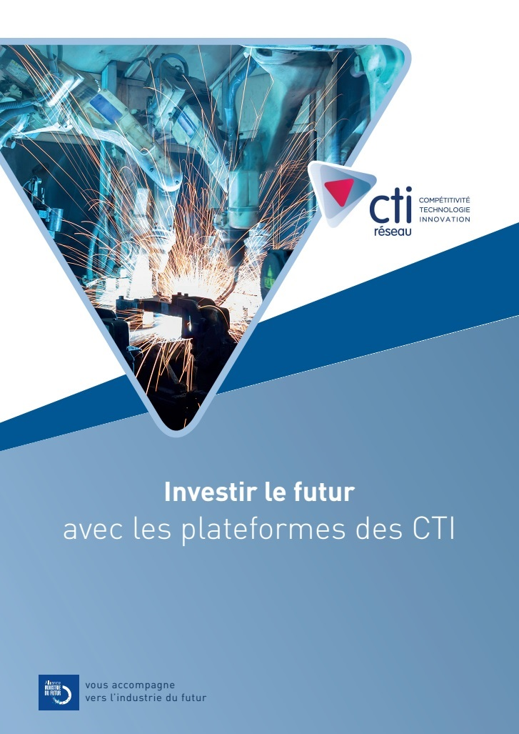 Investir le futur avec les plateformes des CTI